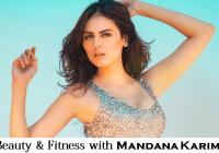 Bollywood Hot Star, Mandana Karimi Shares Beauty Tips