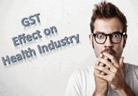 How GST will affect the Healthcare Industry, the Pharma Sector and the Common Public?