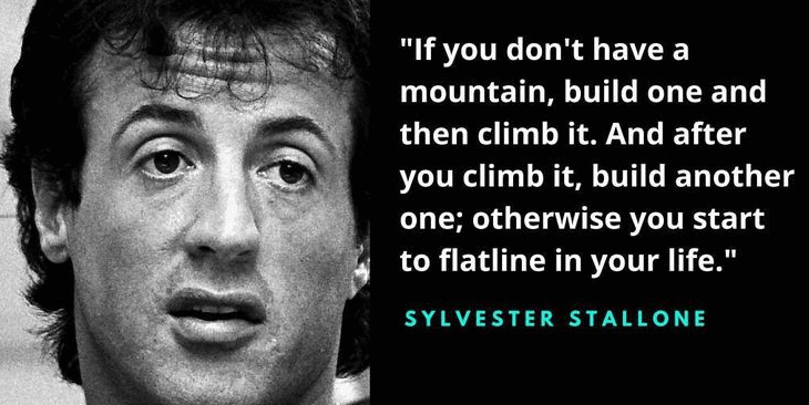 Sylvester Stallone fitness mantra